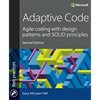 Adaptive Code: Agile coding with design patterns and SOLID principles (Best Practices)