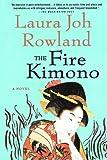 The Fire Kimono, Laura Joh Rowland, 0312588860