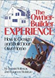 The Owner-Builder Experience, Dennis Holloway and Maureen McIntyre, 0878576428