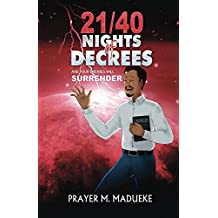 21/40 Nights of Decrees and Your Enemies Will Surrender