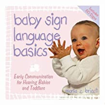Baby Sign Language Basics: Early Communication for Hearing Babies and Toddlers, Original Diaper Bag Edition