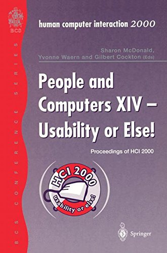 Download People and Computers XIV ― Usability or Else!: Proceedings of HCI 2000 PDF
