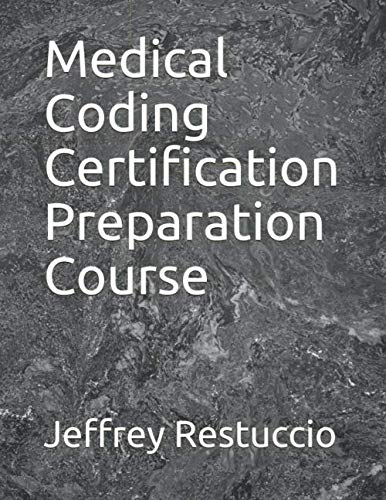 Medical Coding Certification Preparation Course (2020 Edition) CPC