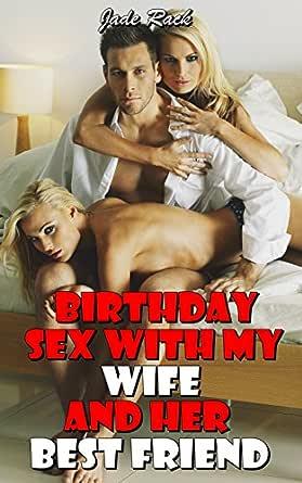 Fucked Wifes Best Friend