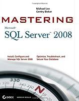 Mastering SQL Server 2008 Front Cover