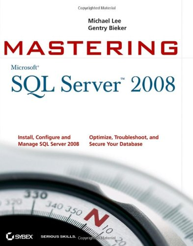 [PDF] Mastering SQL Server 2008 Free Download | Publisher : Sybex | Category : Computers & Internet | ISBN 10 : 047028904X | ISBN 13 : 9780470289044