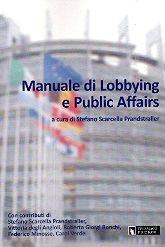 Amazon.it: Manuale di Lobbying e Pubblic Affairs - S ...