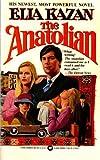 The Anatolian, Elia Kazan, 0446308889
