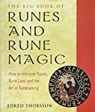 The Big Book of Runes and Rune Magic: How to