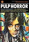 Pulp Horror: All Reviews Special Edition