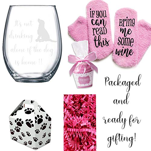 (If You can read this Bring Me Some Wine Socks with a Stemless It's not drinking alone if the dog is home Glass in a Cute Paw Print Box)