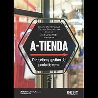 A-tienda: Dirección y gestión del punto de venta