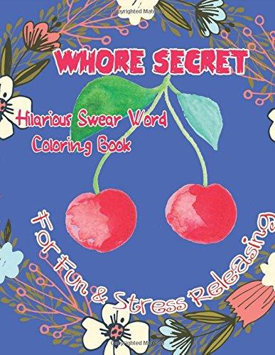 Amazon.com: Whore Secret: Hilarious Swear Word Coloring Book For ...