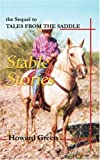 Stable Stories, Howard Green, 0595265219