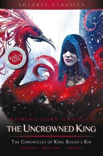Read Online The Uncrowned King (King Rolen's Kin) PDF ePub fb2 ebook