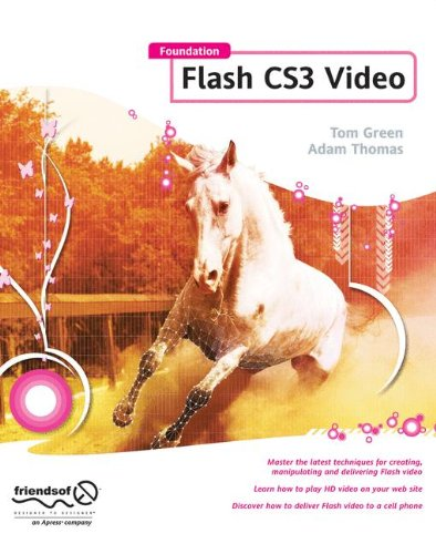 Foundation Flash CS3 Video by Brand: friendsofED