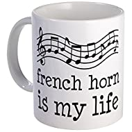 CafePress - French Horn Is My Life Music Gift Mug - Unique Coffee Mug, Coffee Cup