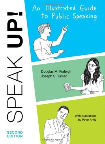Speak Up by Fraleigh, Douglas M., Tuman, Joseph S.. (Bedford/St. Martin's,2011) [Paperback] Second (2nd) edition