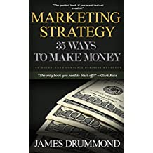 Marketing Strategy for Beginners: Social Media: 35 Ways to Make Money