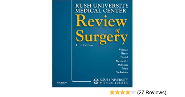 Rush university medical center review of surgery 5th edition.