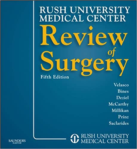 Rush university medical center review of surgery e-book by jose m.