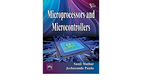 Introduction to microprocessors and microcontrollers ebook microcontroller vs microprocessor array amazon com microprocessors and microcontrollers ebook sunil mathur rh amazon com fandeluxe Choice Image