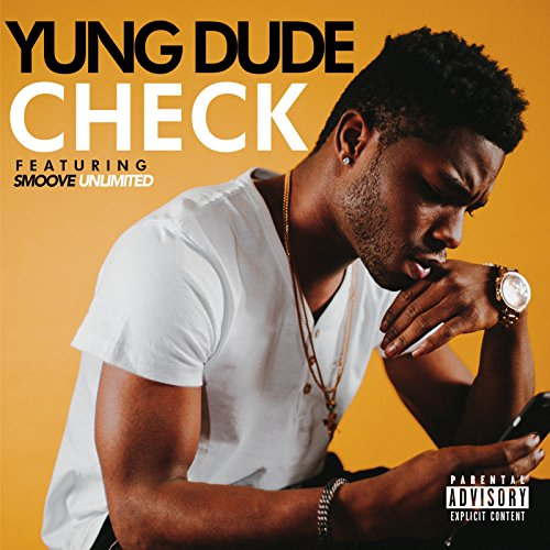 Check (feat. Smoove Unlimited) [Explicit]