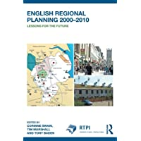 English Regional Planning 2000-2010: Lessons for the Future