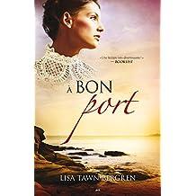 À bon port (Les aurores boréales t. 2) (French Edition)