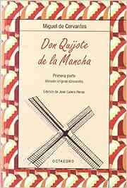 Don Quijote de la Mancha. Primera parte: Versión original