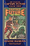 The Collected Captain Future, Volume Three