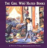 The Girl Who Hated Books, Manjusha Pawagi, 1582700060