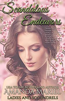 Scandalous Endeavors (Ladies and Scoundrels Book 1) by [Mariel, Amanda]