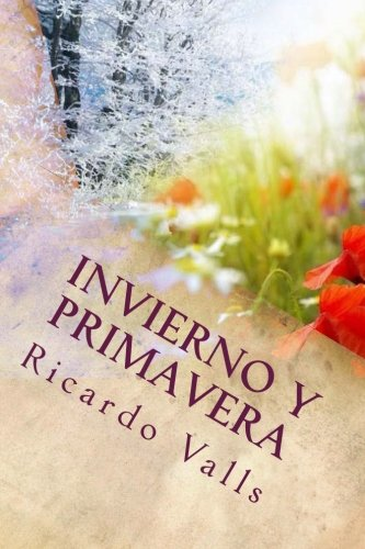 Read Online Invierno y Primavera (Spanish Edition) PDF