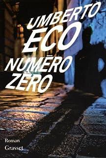 Numéro zéro : roman, Eco, Umberto