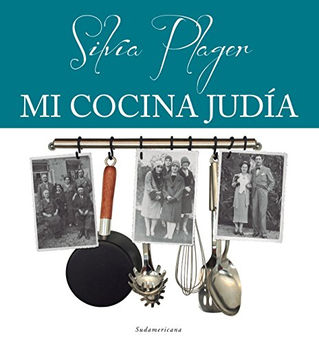 Portada del libro Mi cocina judía de Silvia Plager