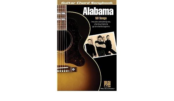 Hal Leonard Alabama-Guitar Chord Songbook: 0884088126339: Amazon.com ...