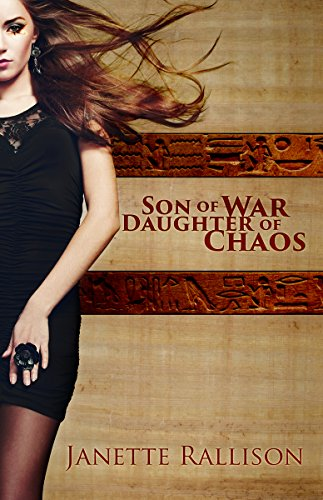 Son of War, Daughter of Chaos by [Rallison, Janette]