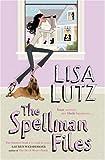 """""""The Spellman Files (Spellman Mysteries 1)"""" av Lisa Lutz"""