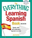 The Everything Learning Spanish Book with CD: Speak, Write, and Understand Basic Spanish in No Time