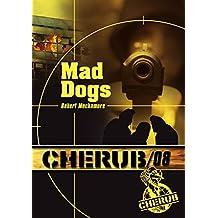 Mad dogs - Cherub tome 8