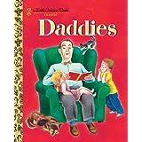 Daddies (Little Golden Book)