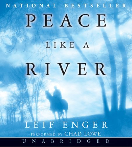 By Leif Enger Peace Like a River (Unabridged) [Audio CD]