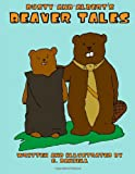 Dusty and Albert's Beaver Tales, G. Daniell, 0557085411