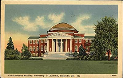 University of Louisville - Administration Building Louisville, Kentucky Original Vintage Postcard