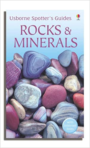 Rocks And Minerals Spotters Guides