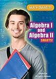 Algebra I and Algebra II Smarts!, Rebecca Wingard-Nelson, 0766039412