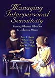 img - for Managing Interpersonal Sensitivity: Knowing When   and When Not   to Understand Others (Psychology of Emotions, Motivations, and Actions) book / textbook / text book