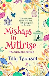 Mishaps in Millrise: Parts 1-4 in one book - plus a little extra...