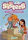 Les Sisters, Tome 5 : Les sisters olympiques par Cazenove